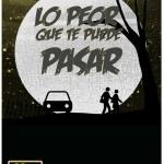 """""""Lo peor que te puede pasar"""" afiche de Melissa Mejía."""